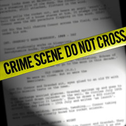 Is Your Script The REAL Crime Scene? Cops and Docs, getting it 'right' on the page image