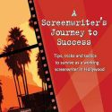 20:00 The Screenwriter's Journey To Success with Mark Sanderson