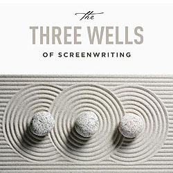 The Three Wells of Screenwriting: Discover your deep sources of inspiration image